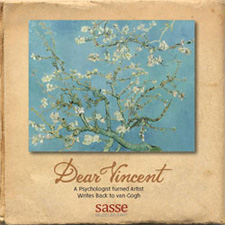 Sasse Museum of Art:  Dear Vincent A psychologist turned artist writes back to Van Gogh