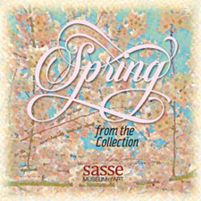 Sasse Museum of Art: Spring from the Collection